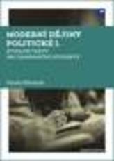 Moderní dějiny politické I. Studijní texty pro zahraniční studenty