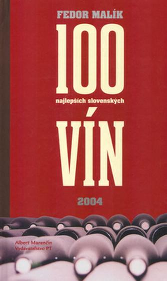 100 najlepších slovenských vín - Fedor Malík