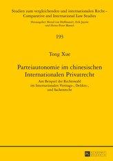 Parteiautonomie im chinesischen Internationalen Privatrecht
