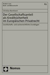 Der Gesellschaftsanteil als Kreditsicherheit im Europäischen Privatrecht