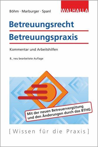 Betreuungsrecht-Betreuungspraxis Ausgabe 2020