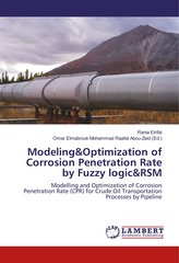 Modeling&Optimization of Corrosion Penetration Rate by Fuzzy logic&RSM