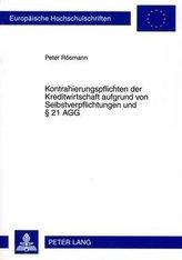 Kontrahierungspflichten der Kreditwirtschaft aufgrund von Selbstverpflichtungen und § 21 AGG