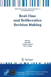 Real-Time and Deliberative Decision Making