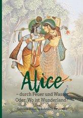 Alice - durch Feuer und Wasser