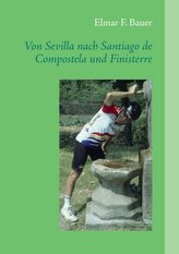 Von Sevilla nach Santiago de Compostela und Finisterre