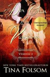 Der Clan der Vampire - Venedig 2 (Zweisprachige Ausgabe Deutsch/Englisch)