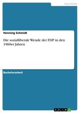 Die sozialliberale Wende der FDP in den 1960er Jahren