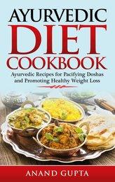Ayurvedic Diet Cookbook