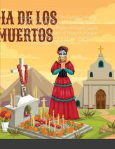 Sugar Skulls Day of The Dead Coloring Book