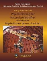 Popularisierung der Naturwissenschaften am Beispiel des Physikalischen Vereins Frankfurt.