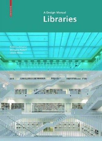 Libraries - A Design Manual