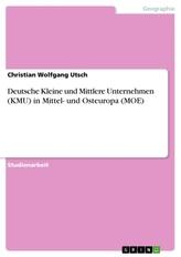 Deutsche Kleine und Mittlere Unternehmen (KMU) in Mittel- und Osteuropa (MOE)