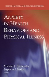 Anxiety in Health Behaviors and Physical Illness