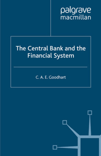 The Central Bank and the Financial System