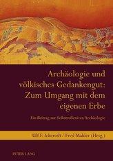 Archäologie und völkisches Gedankengut: Zum Umgang mit dem eigenen Erbe
