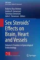 Sex Steroids\' Effects on Brain, Heart and Vessels