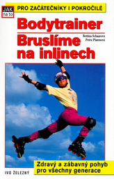 Bodytrainer: Bruslíme na inlainech