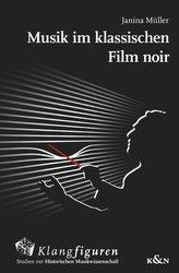 Musik im klassischen ,Film noir\'