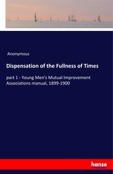 Dispensation of the Fullness of Times