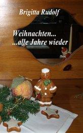 Weihnachten ... alle Jahre wieder