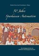50 Jahre Sparkassen-Automation
