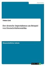 Der deutsche Imperialismus am Beispiel von Deutsch-Südwestafrika