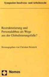 Restrukturierung und Personalabbau als Wege aus der Globalisierungsfalle?