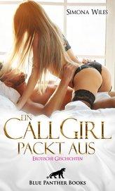 Ein CallGirl packt aus | Erotische Geschichten