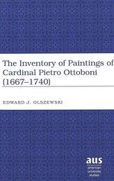 The Inventory of Paintings of Cardinal Pietro Ottoboni (1667-1740)