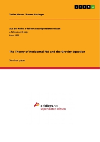 The Theory of Horizontal FDI and the Gravity Equation
