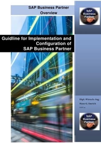 SAP BUSINESS PARTNER CUSTOMIZING & IMPLEMENTATION GUIDLINE