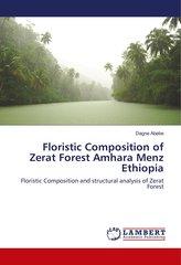 Floristic Composition of Zerat Forest Amhara Menz Ethiopia