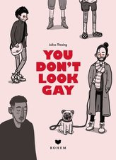 You don\'t look gay