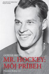 Mr.Hockey : Môj príbeh