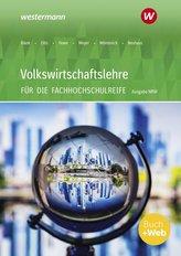 Volkswirtschaftslehre - Ausgabe für die Höhere Berufsfachschule Nordrhein-Westfalen. Schülerband