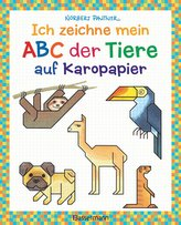 Ich zeichne mein ABC der Tiere auf Karopapier. Einfach zeichnen und Buchstaben lernen. Eine ungewöhnliche Zeichenschule mit Erfo