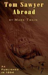 Tom Sawyer Abroad: By Huck Finn