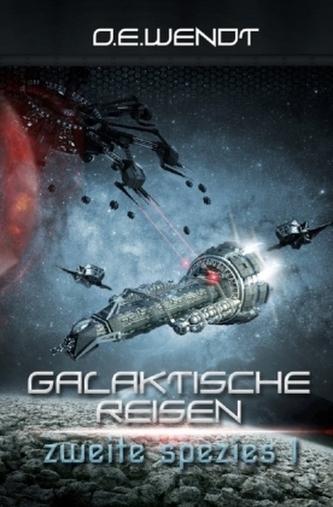 Galaktische Reisen - Zweite Spezies I
