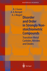 Disorder and Order in Strongly Nonstoichiometric Compounds