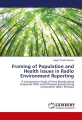 Framing of Population and Health Issues in Radio Environment Reporting