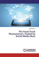 The Food Truck Phenomenon: Fueled by Social Media Buzz