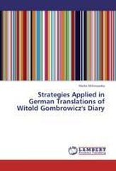 Strategies Applied in German Translations of Witold Gombrowicz\'s Diary