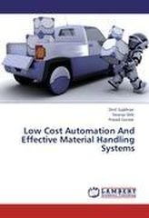 Low Cost Automation And Effective Material Handling Systems