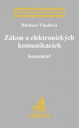 Zákon o elektronických komunikacích. Komentář