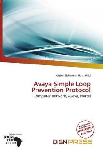 Avaya Simple Loop Prevention Protocol
