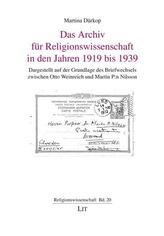 Das Archiv für Religionswissenschaft in den Jahren 1919 bis 1939