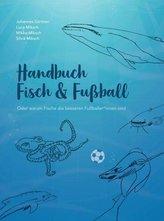 Fisch & Fußball