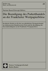Die Beendigung des Parketthandels an der Frankfurter Wertpapierbörse