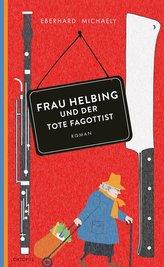 Frau Helbing und der tote Fagottist